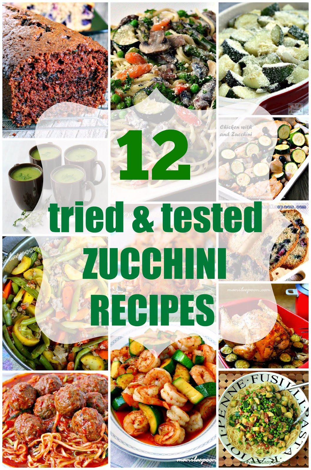12 tried and tested, family-friendly, sweet and savory recipes that use summer's favorite vegetable - Zucchini! | manilaspoon.com