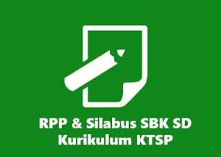 RPP & Silabus SBK SD kurikulum KTSP berkarakter terbaru