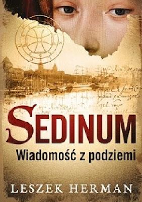 Sedinum - wiadomość z podziemi - Leszek Herman