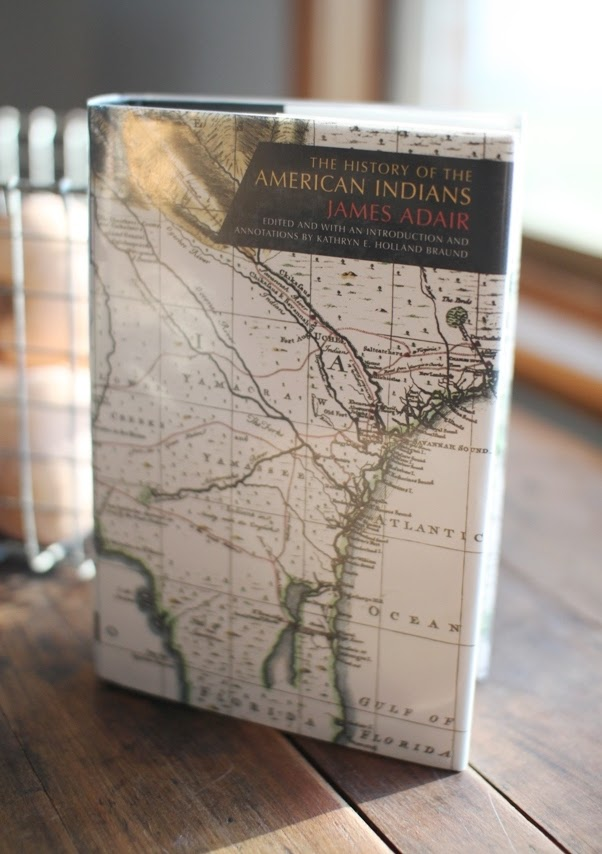 The History of American Indians by James Adair Overview and Quotes | Land of Honey