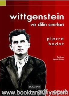 Pierre Hadot - Wittgenstein ve Dilin Sınırları