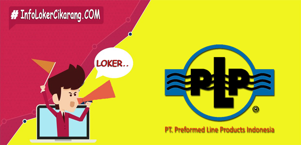 Lowongan Kerja PT. Preformed Line Products Indonesia Juli 2018