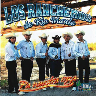 los rancheros de rio maule pa nuestra raza