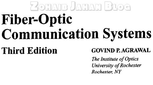 Fiber Optic Communication Systems by Govind Agrawal PDF