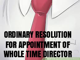 Ordinary-Resolution-appointment-Whole-Time-Director