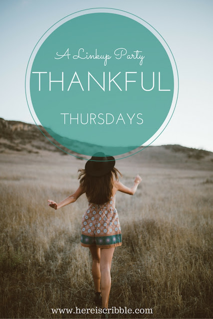 5 things I am thankful for — #ScribbleThankfulThursdays: a linkup party!
