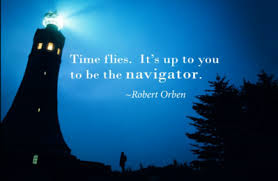 Quotes About University Life: time lies, it's up to you to be the navigator