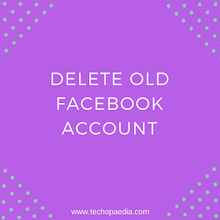 How to delete my old fb account in 1min