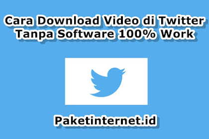 11 Cara Download Video di Twitter Tanpa Software 100% Work