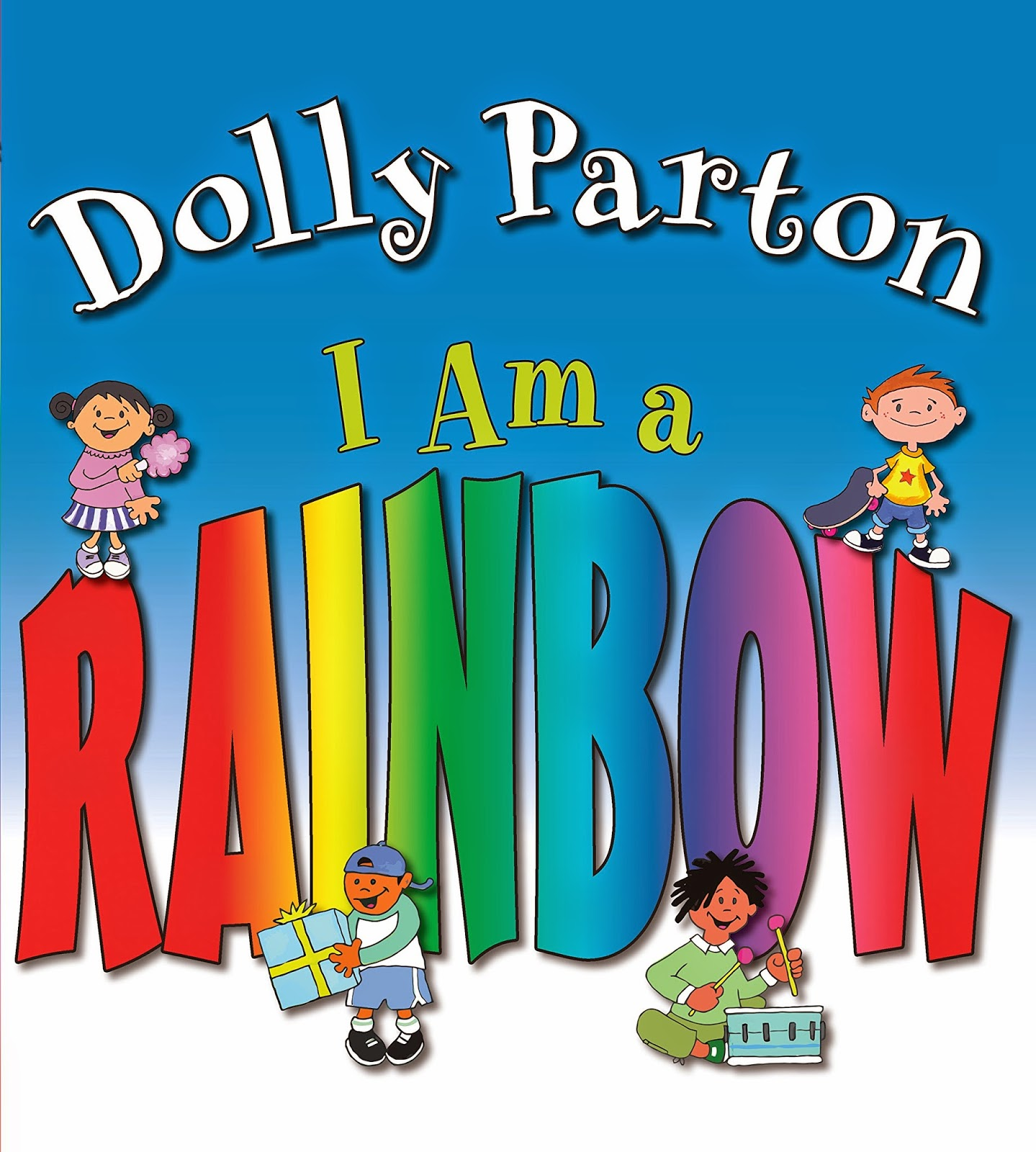 I Am A Rainbow by Dolly Parton, part of book review list about colors and rainbows