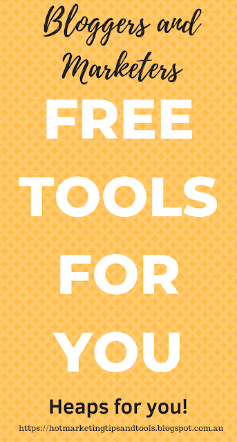 BLOGGERS AND MARKETERS-FREE TOOLS FOR YOU