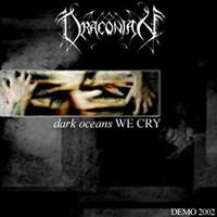 [2002] - Dark Oceans We Cry [Demo]