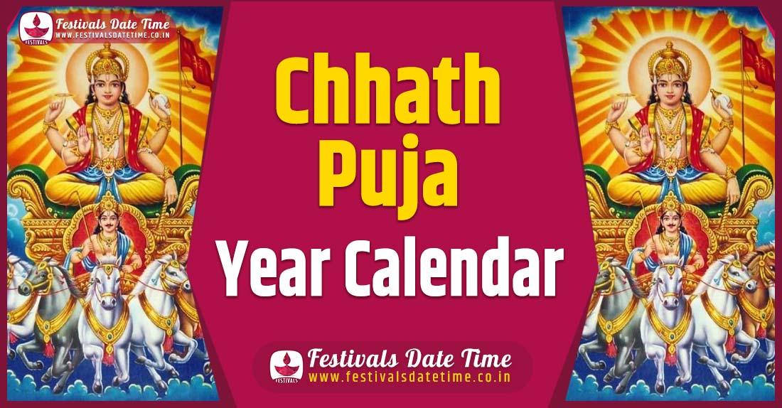 Chhath Puja Year Calendar, Chhath Puja Festival Schedule