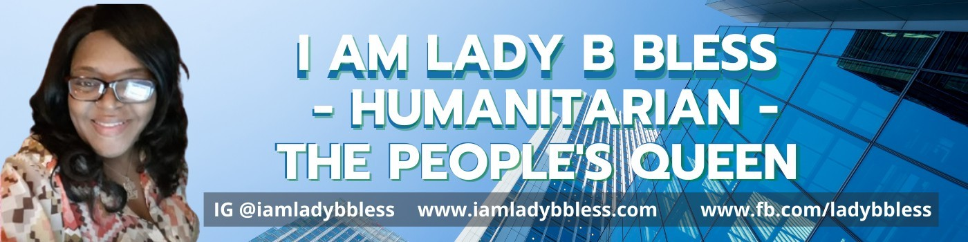 I AM Lady B Bless
