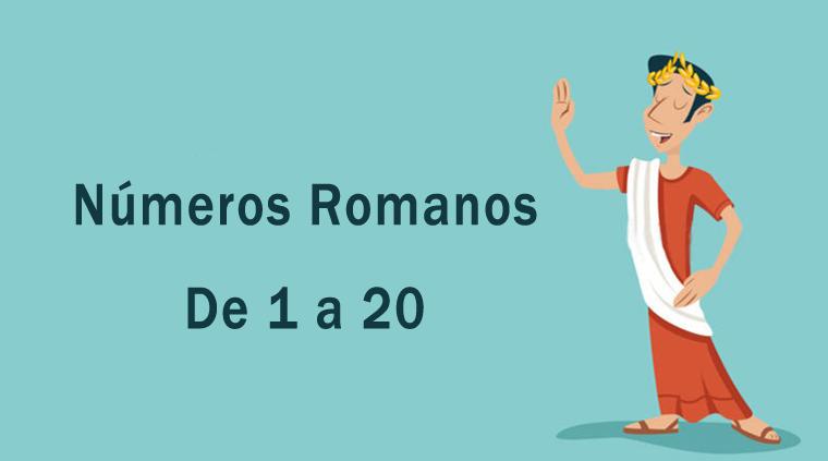 Números romanos de 1 a 20