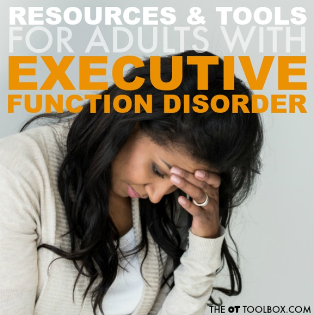 These tips and strategies to help with executive functioning skills can be used by adults who are challenged with difficulty in planning, prioritization, organization and other cognitive skills.