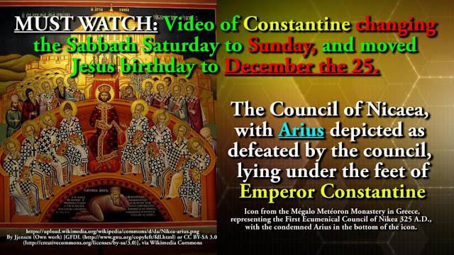 MUST WATCH: Video of Constantine changing the Sabbath Saturday to Sunday, and moved Jesus birthday to December the 25.