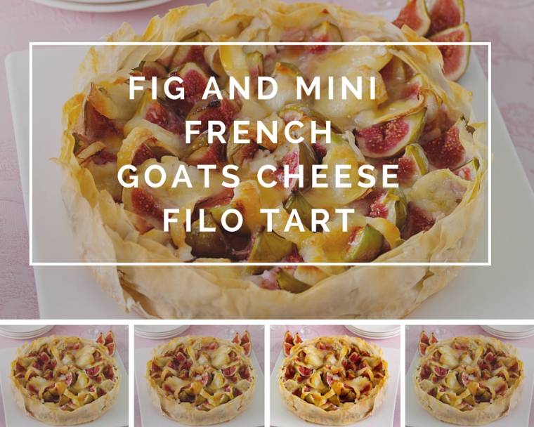 Fig And Mini French Goats Cheese Filo Tart Recipe