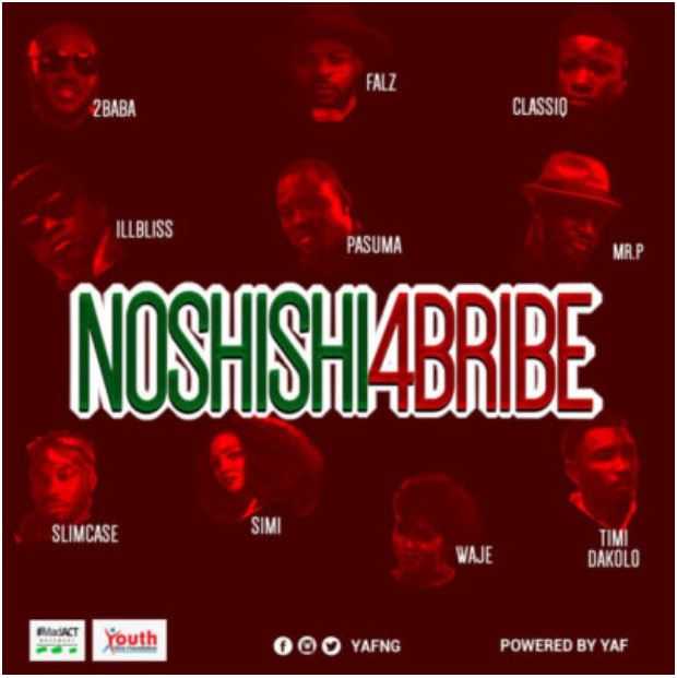 Lyrics: 2Baba, Simi, Pasuma, Falz, Mr P, Slimcase, Waje & Others – No Shishi 4 Bribe