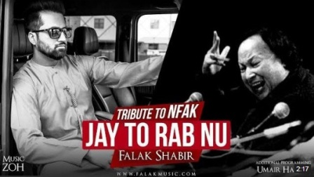 Jay Tu Rab Nu Lyrics - Falak Shabir | Tribute to #NFAK