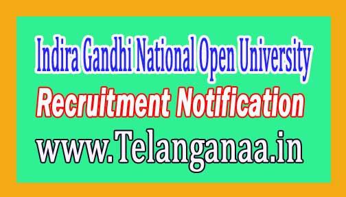 Indira Gandhi National Open University IGNOU Recruitment Notification 2017