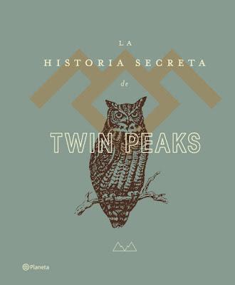 LIBRO - La historia secreta de Twin Peaks Mark Frost (Planeta - 18 octubre 2016) Edición papel & digital ebook kindle SERIE TELEVISION - NOVELA Comprar en Amazon España