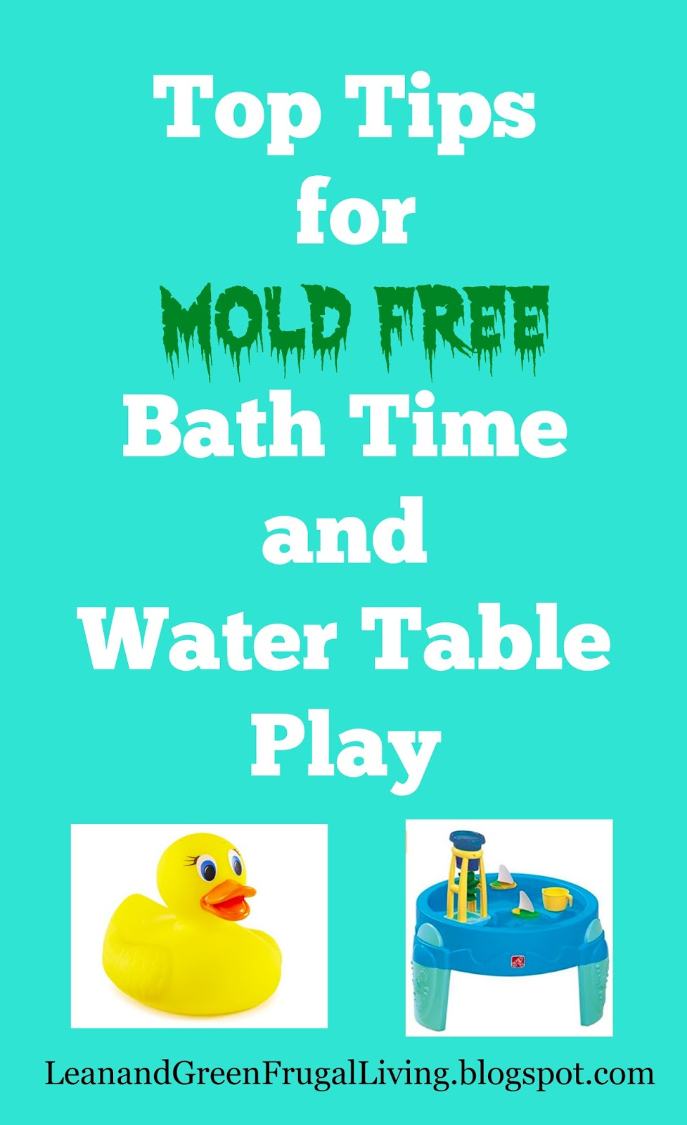 Top Tips for Mold Free Bath Time and Water Table Play