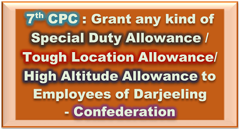 grant-tough-location-allowance-in-darjeeling-govempnews