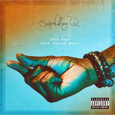 ScHoolboy Q feat. Kanye West - That Part (Single) [2016]