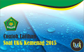 Download [12] file Soal Latihan UKG 2015 Kemenag