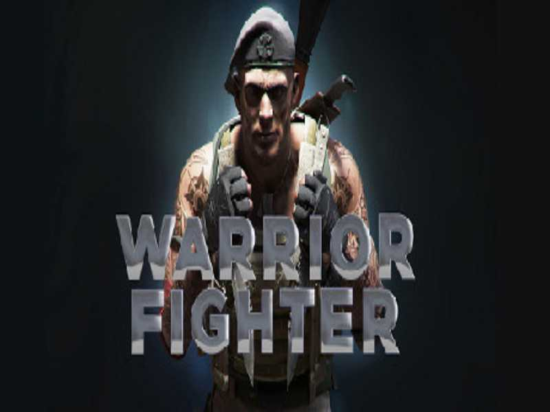 Download Warrior Fighter Game PC Free on Windows 7,8,10