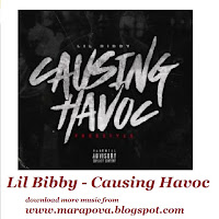 download Causing Havoc by Lil Bibby.mp3