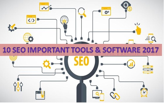10 SEO important Tools & Software 2017