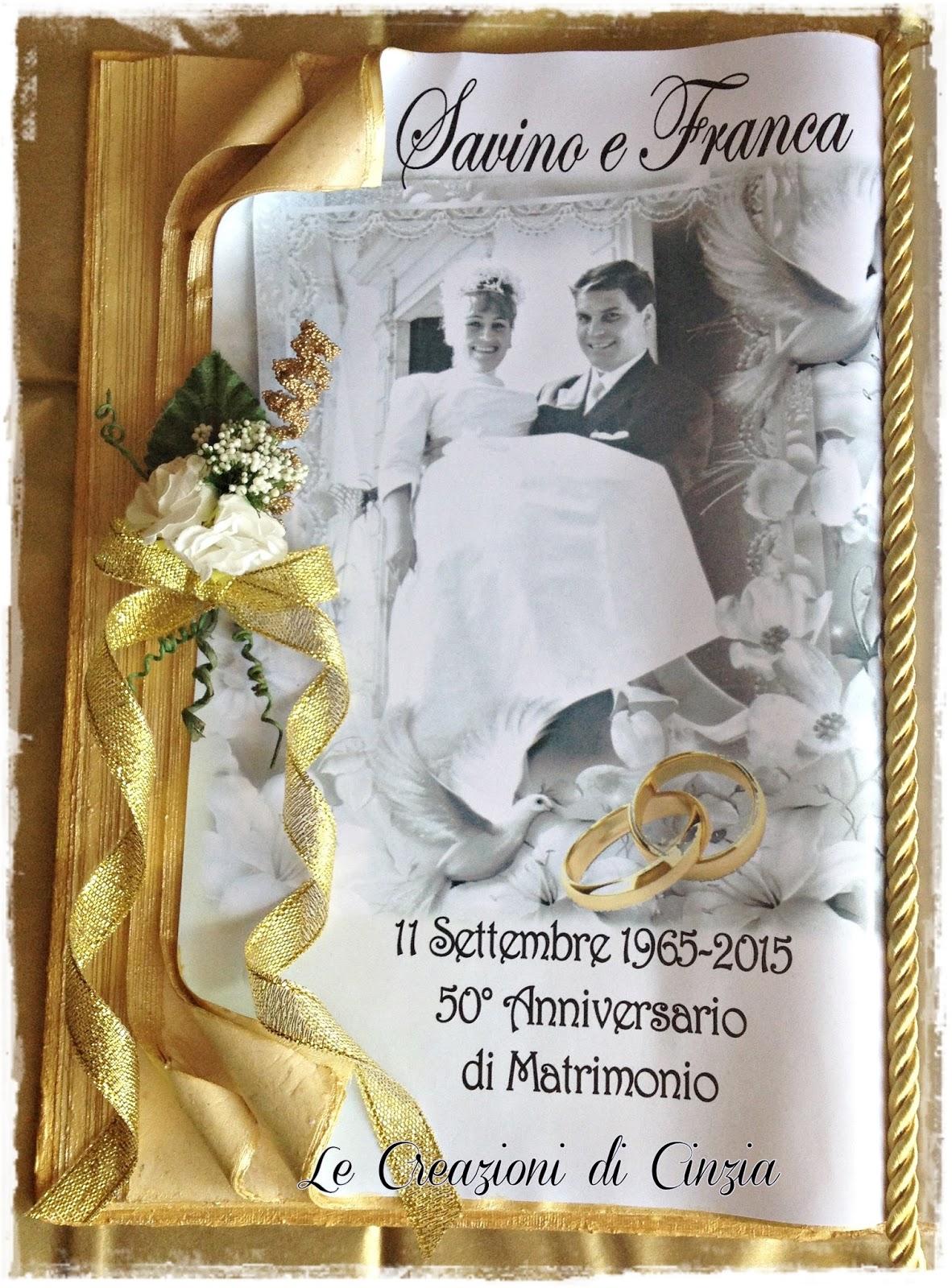 Auguri Matrimonio Tratte Da Libri : Le creazioni di cinzia nozze d oro a milano