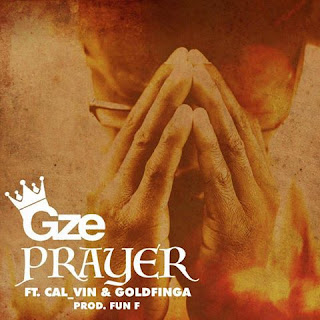 [feature]Gze - Prayer (Feat. Cal_Vin & Goldfinga) (Prod. by Fun_f)