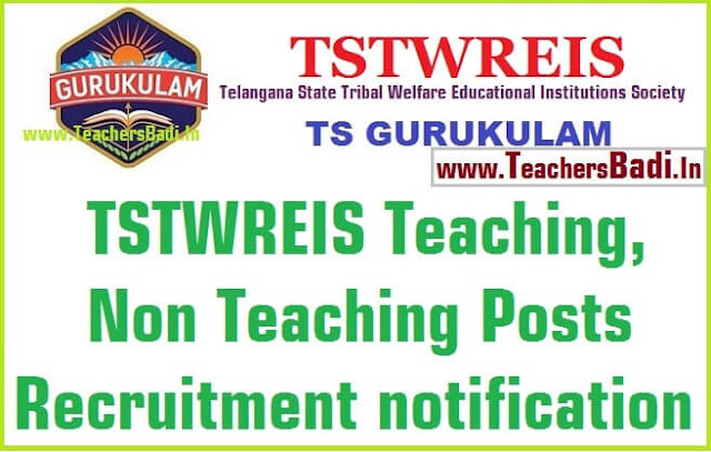 TSTWREIS,Teaching,Non Teaching posts,recruitment,TS gurukulams