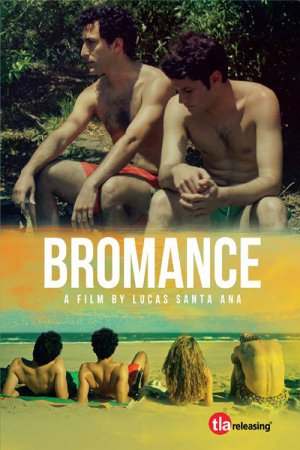 Bromance (2016) ταινιες online seires oipeirates greek subs
