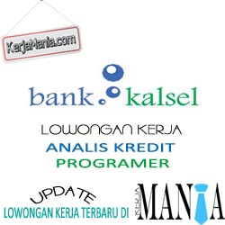 Lowongan Kerja PT Bank Pembangunan Daerah Kalimantan Selatan (Bank Kalsel)