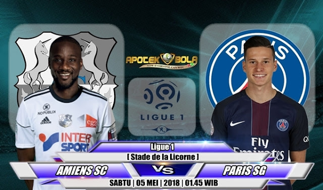 Prediksi Amiens vs Paris Saint Germain 5 Mei 2018