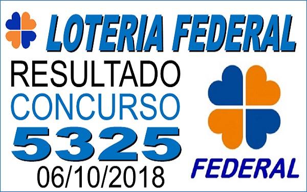 Resultado da Loteria Federal concurso 5325 de 06/10/2018 (Imagem: Informe Notícias)