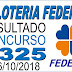 Resultado da Loteria Federal concurso 5325 (06/10/2018)