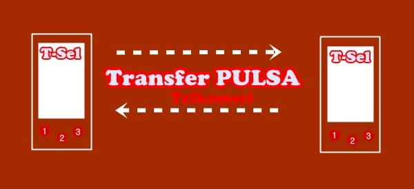 Cara Transfer Pulsa Telkomsel (As, simPATI, dan LOOP) - Menit info