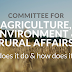 The Committee on Agriculture, Environment & Rural Affairs - What does it do and how does it work?
