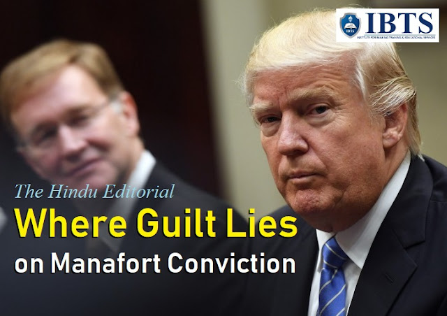 Where Guilt Lies : on Manafort Conviction: The Hindu Editorial