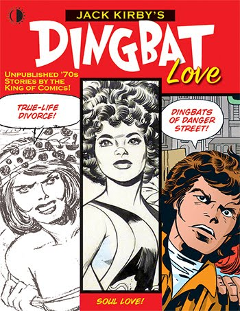 JACK KIRBY'S DINGBAT LOVE!