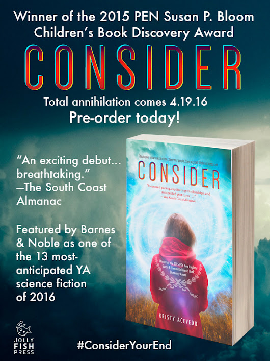 Consider by Kristy Acevedo is One of the Most-Anticipated YA Sci-fi of 2016