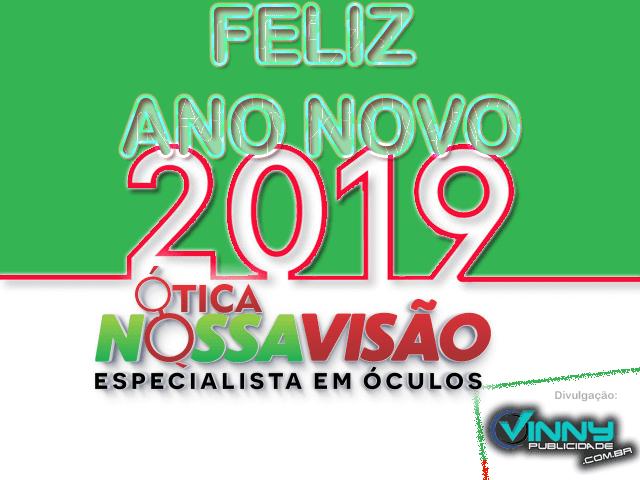 Ótica Nossa Visão deseja aos clientes e amigos um Feliz Ano Novo - 2019