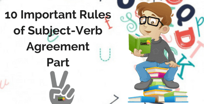 10 Important Rules of Subject-Verb Agreement Part 2