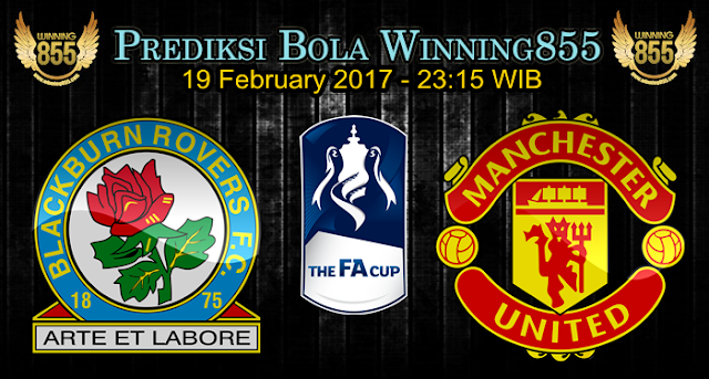 Prediksi Skor Blackburn Rovers vs Manchester United 19 February 2017