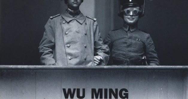 """Un nuovo oggetto narrativo non identificato: """"L'invisibile ovunque"""" di Wu Ming"""
